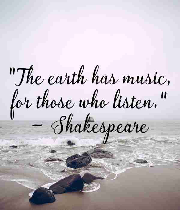 Earth Day Quotes by Shakespear