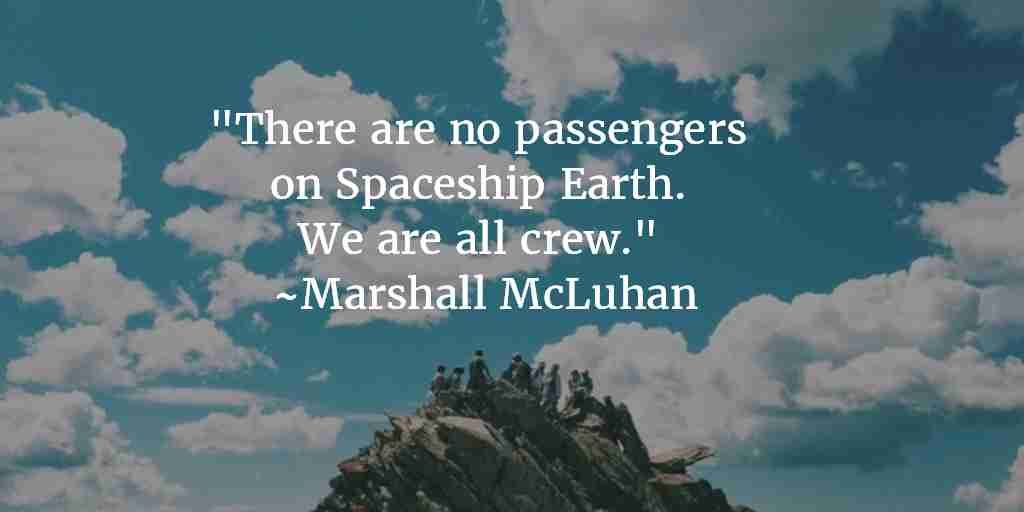 Earth Day Quotes by Marshal McLuhan
